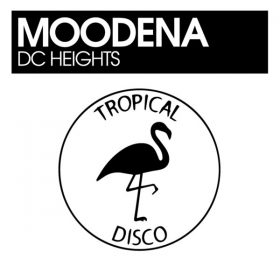 Moodena - DC Heights [Tropical Disco Records]