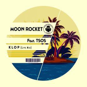 Moon Rocket, TSOS - Klop [Moon Rocket Music]