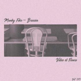 Munky Fike - Breezin [Villes et Fleurs]