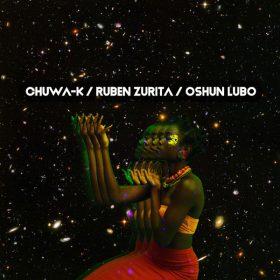 Ruben Zurita, Chuwa-K - Oshun Lubo [Open Bar Music]