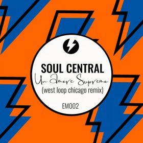 Soul Central - Un Amore Supremo (Remix) [Electric Mode]