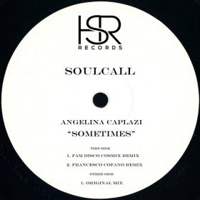 Soulcall, Angelina Caplazi - Sometimes [HSR Records]