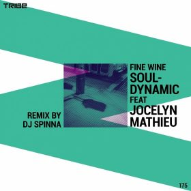 Souldynamic feat. Jocelyn Mathieu - Fine Wine (DJ Spinna Remixes) [Tribe]