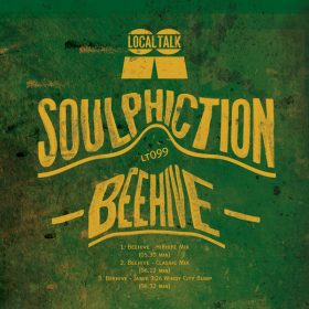 Soulphiction - Beehive [Local Talk]