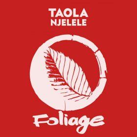Taola - Njelele [Foliage Records]