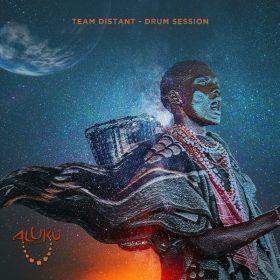 Team Distant - Drum Session [Aluku Records]