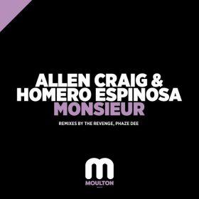 Allen Craig, Homero Espinosa - Monsieur - 2019 Remixes [Moulton Music]