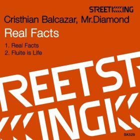 Cristhian Balcazar, Mr. Diamond - Real Facts [Street King]