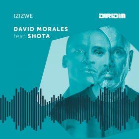 David Morales, Shota - Izizwe [DIRIDIM]