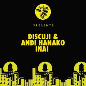 Discuji, Andi Hanako - Inai [Nurvous Records]