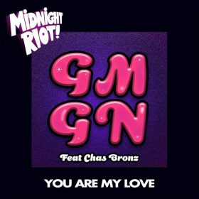 GMGN - You Are My Love [Midnight Riot]