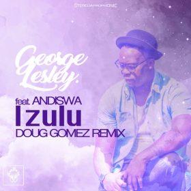 George Lesley, Andiswa - Izulu (Remix) [Merecumbe Recordings]