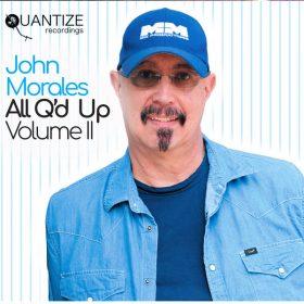 John Morales - All Q'd Up (Vol. II) (Deluxe Edition) [Quantize Recordings]