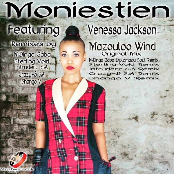 Moniestien, Venessa Jackson - Mazouloo Wind [Monie Power Records]