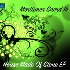 Morttimer Snerd III - House Made Of Stone EP [Miggedy Entertainment]