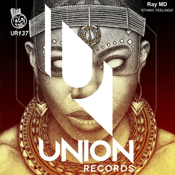 Ray MD - Ethnic Feelings [Union Records]