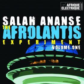 Salah Ananse - The Afrolantis Experiment Vol. 1 [Afrique Electrique]