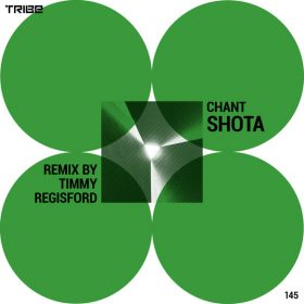 Shota - Chant (Timmy Regisford Remix) [Tribe Records]