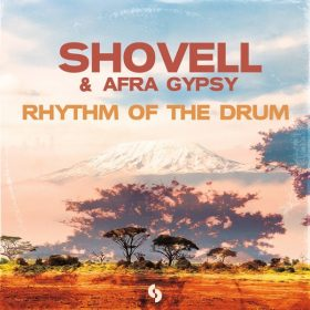 Shovell & Afra Gypsy - Rhythm Of The Drum [SoSure Music]