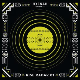Various - Hyenah pres. RISE RADAR 01 [Rise Music]