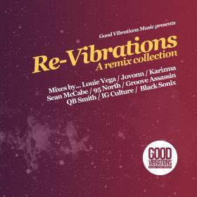 Various - Re-Vibrations - A Remix Collection [Good Vibrations Music]