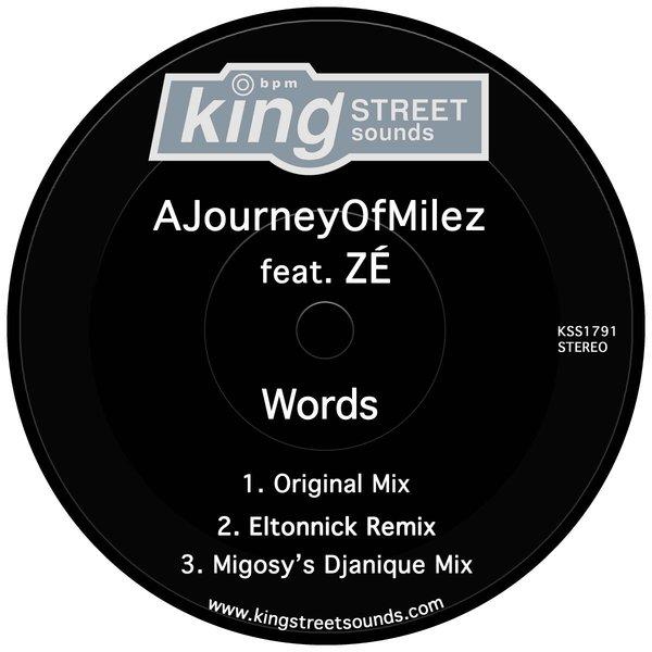 AJourneyOfMilez, ZÉ - Words [King Street Sounds]