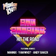 Bad Bambino - Hit the Road [Midnight Riot]