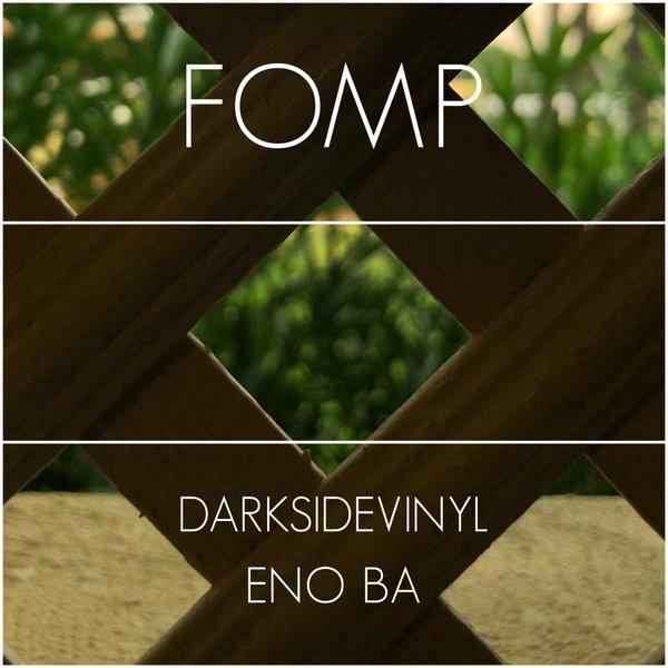 Darksidevinyl - Eno Ba [FOMP]