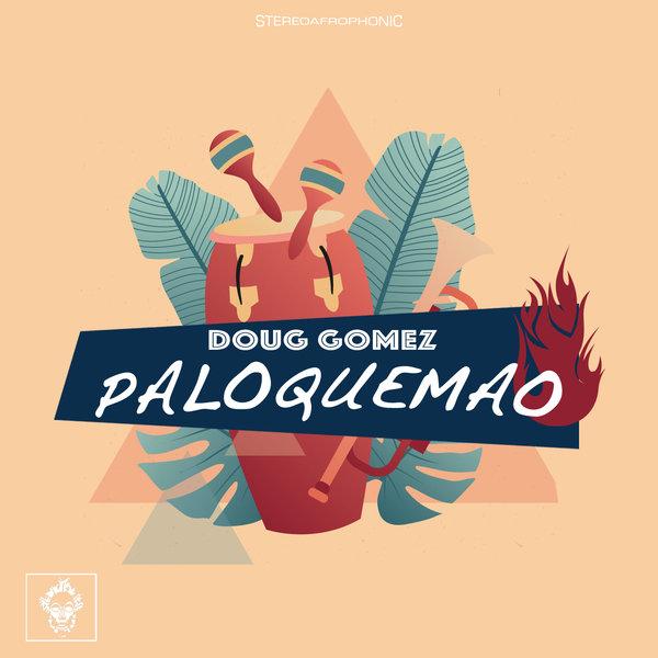 Doug Gomez - Paloquemao [Merecumbe Recordings]