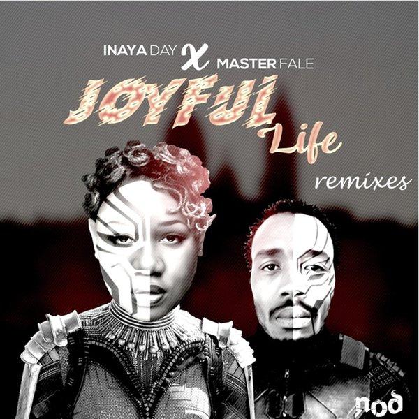 Inaya Day, Master Fale - Joyful Life (Remixes) [NY-O-DAE]