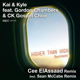 Kai & Kyle feat. Gordon Chambers & CK Gospel Choir - Higher Than High (Remixes) [King Street Sounds]
