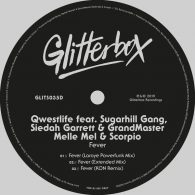 Qwestlife feat. Sugarhill Gang - Fever [Glitterbox Recordings]