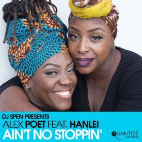 Alex Poet, Hanlei - Ain't No Stoppin [Quantize Recordings]