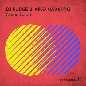 DJ Fudge, Kiko Navarro - Omau Baba [Connected Frontline]