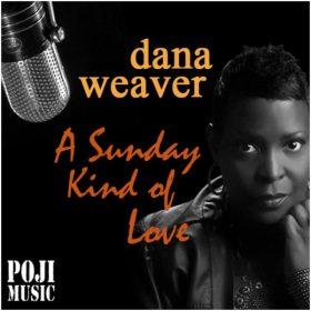 Dana Weaver, DjPope - Sunday Kind Of Love [POJI Records]