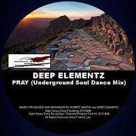 Deep Elementz - Pray (Underground Soul Dance Mix) [Night Scope Deep Recordings]