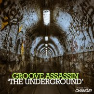 Groove Assassin - The Underground [Things May Change!]