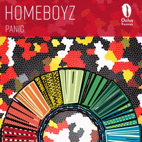 Homeboyz - Panic [Ocha Records]