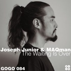 Joseph Junior & MAQman - The Waiting Is Over [GOGO Music]