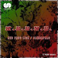 K.E.E.N.E. - Red Frog Lick - Sambapalo [Unknown Season]