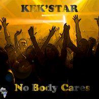 Kek'Star - No Body Cares [Azania Digital Records]