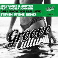 Micky More, Andy Tee, Angela Johnson - Can I (Show You Real Love) (Steven Stone Remix) [Groove Culture]