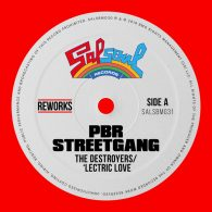 PBR Streetgang - 'Lectric Love (PBR Streetgang Reworks) [Salsoul Records]