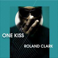 Roland Clark - One Kiss [Delete Records]