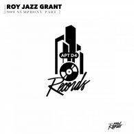 Roy Jazz Grant - 909 Symphony, Pt. 2 [Apt D4 Records]