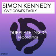 Simon Kennedy - Love Comes Easily [Dubplate Disco Recordings]