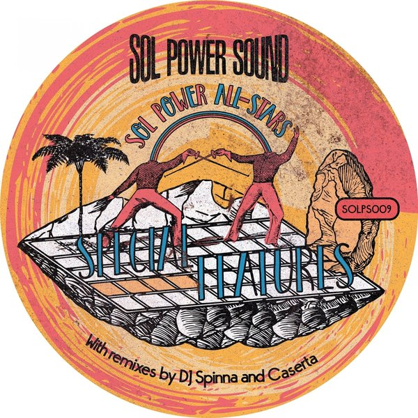 Sol Power All-Stars - Special Features [Sol Power Sound]