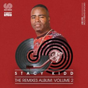 Stacy Kidd - The Remixes Album Vol. 2 [Groove Odyssey]