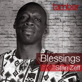 Stan Zeff - Blessings [Tambor Music]