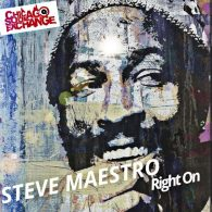 Steve Miggedy Maestro - Right On [Chicago Soul Exchange]